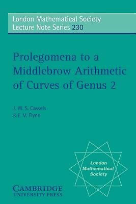Prolegomena to a Middlebrow Arithmetic of Curves of Genus 2 by J.W.S. Cassels (E