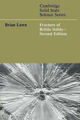 Fracture of Brittle Solids by Brain Lawn (English) Paperback Book Free Shipping!
