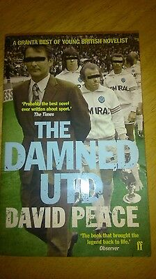 The Damned United by David Peace (Paperback, 2007)