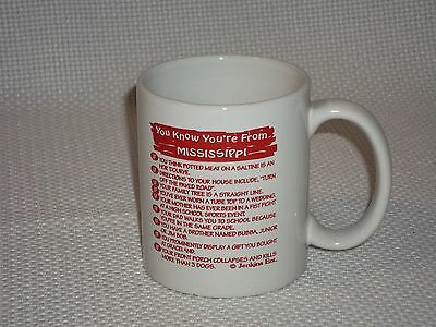 You Know You're From Mississippi White Coffee Mug by Jenkins Ent.