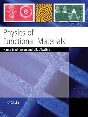 Physics of Functional Materials by Hasse Fredriksson Paperback Book (English)