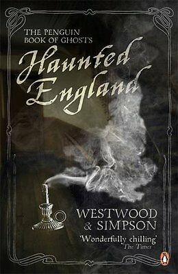 Haunted England: The Penguin Book of Ghosts,PB,Jennifer Westwood - NEW