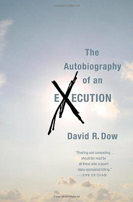 The Autobiography of an Execution,PB,David R Dow - NEW