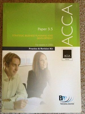 ACCA Paper 3.5 Strategic Business Planning and Development: Practice and Revisi