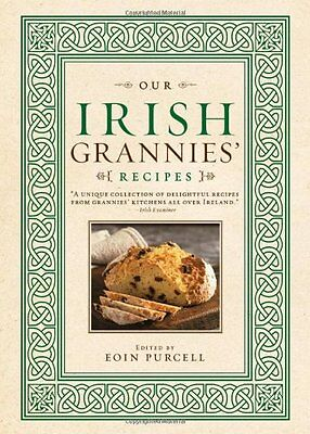 Our Irish Grannies Recipes,HC,Purcell, Eoin - NEW