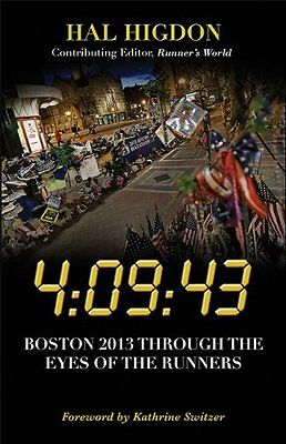 4:09:43: Boston 2013 Through The Eyes Of The Runners,PB,Hal Higdon - NEW