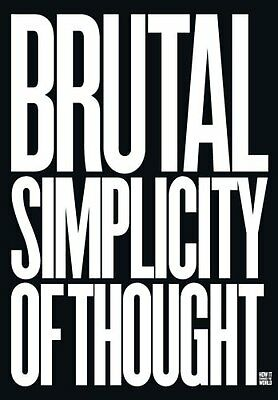 Brutal Simplicity of Thought: How It Changed the World,HC,Maurice Nathan Saatch