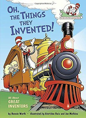 Oh, the Things They Invented!: All About Great Inv,HC,Bonnie Worth - NEW