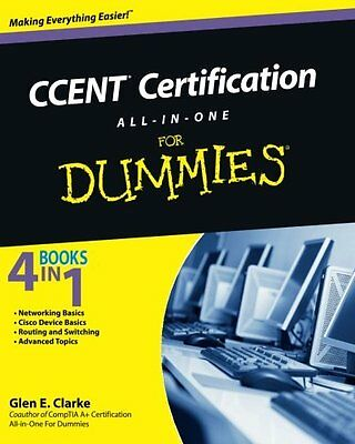 CCENT Certification All-In-One for Dummies,PB,Glen E. Clarke - NEW