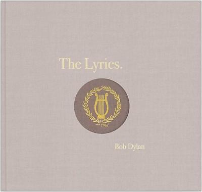 The Lyrics 1961 -2012 - Bob Dylan / Lisa Nemrow / Julie Nemrow - 9781471152443