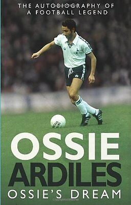 Ossies Dream: My Autobiography,PB,Ossie Ardiles - NEW