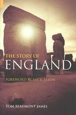 The Story of England by Tom Beaumont James Paperback Book (English)