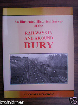 Book: RAILWAYS IN AND AROUND BURY, Wells. Good condition. Local history.