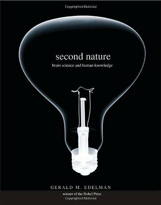 Second Nature: Brain Science and Human Knowledge,HB,Gerald M. Edelman - NEW