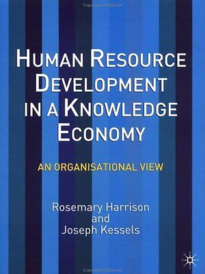 Human Resource Development in a Knowledge Economy: An Organisational View,PB,Ro