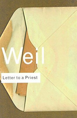Letter to a Priest,PB,Weil, Simone - NEW