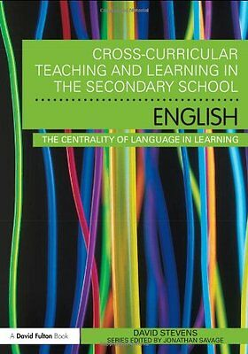 Cross-Curricular Teaching and Learning in the Secondary School ... English: The