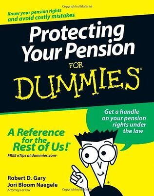 Protecting Your Pension For Dummies,PB,Robert D. Gary, Jori Bloom Naegele - NEW