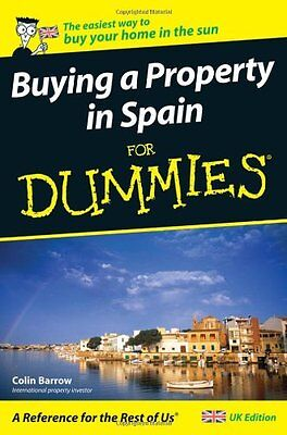 Buying a Property in Spain For Dummies,PB,Barrow, Colin - NEW
