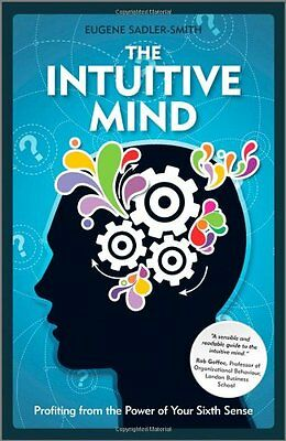 The Intuitive Mind: Profiting from the Power of Your Sixth Sense,HB,Eugene Sadl