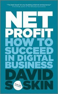 Net Profit: How to Succeed in Digital Business,PB,David Soskin - NEW