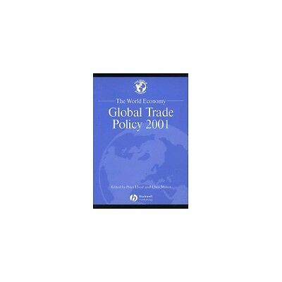 The World Economy: Global Trade Policy: 2001: Part 7 (New edition),PB,Peter Llo