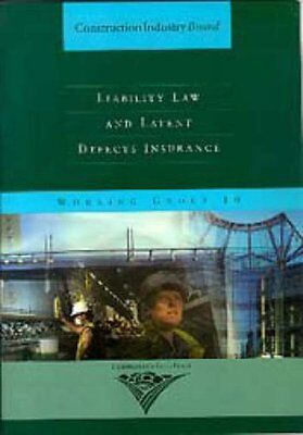 Liability Law and Latent Defects Insurance (Construction Industry Board),PB,Con
