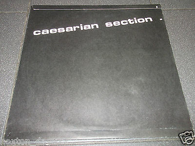 "CAESARIAN SECTION Incision 12"" 1st PRESS UK 1987 Industrial ELECTRONIC Gothic"