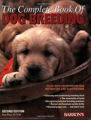 The Complete Book of Dog Breeding,PB,Dan Rice - NEW