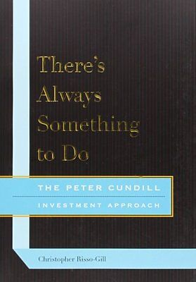 Theres Always Something to Do: The Peter Cundill Investment Approach,PB,Christo