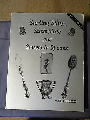 """Book """"Sterling Silver, Silverplate and Souvenir Spoons"""" with prices GREAT BOOK"""