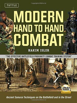 Modern Hand-to-Hand Combat: Ancient Samurai Techniques on the Battlefield and i