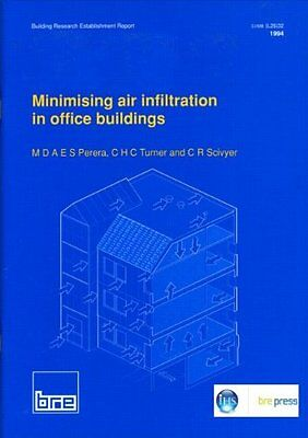Minimising Air Infiltration in Office Buildings: (BR 265) (Building Research Es