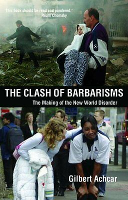 Clash of Barbarisms: The Making of the New World Disorder,PB,Peter Drucker, Gil