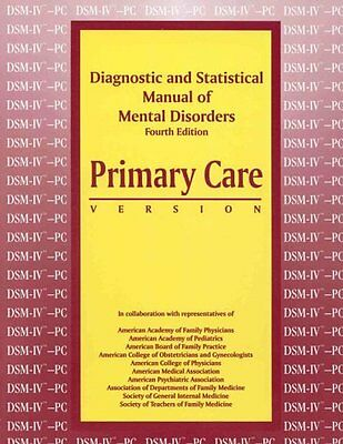 DSM-IV Primary Care: Diagnostic and Statistical Manual of Mental Disorder,PB,Am