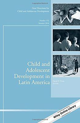 Child and Adolescent Development in Latin America: New Directions for Child and
