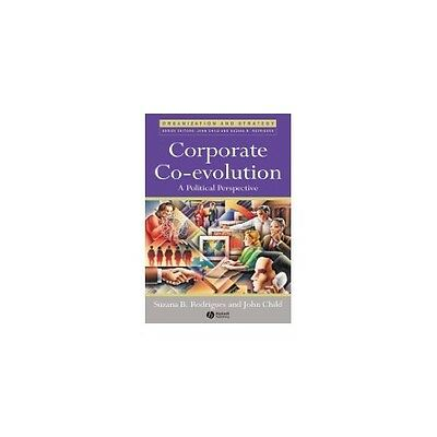 Corporate Co-evolution: A Political Perspective,HB,Suzana B. Rodrigues, John Ch