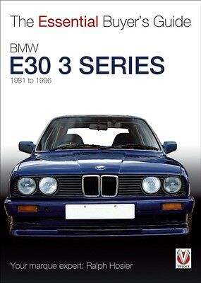 BMW E30 3 Series 1981 to 1994 - The Essential Buyer's Guide (Essential Buyer's .