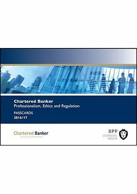 Chartered Banker Professional Ethics and Regulation: Passcards,PB,BPP Learning