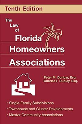 The Law of Florida Homeowners Associations: Single Family Subdivisions Townhous