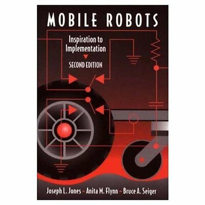 Mobile Robots: Inspiration to Implementation, Second Edition,PB,Anita Flynn, Jo