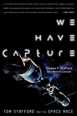 We Have Capture: Tom Stafford and the Space Race,PB,Stafford, Tom, Michael Cass