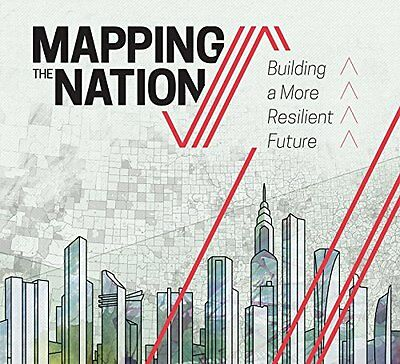 Mapping the Nation: Building a More Resilient Futu,PB, - NEW