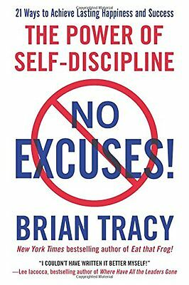 No Excuses: The Power of Self-Discipline,PB,Brian Tracy - NEW