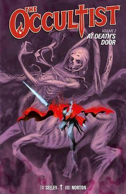 The Occultist Volume 2: At Deaths Door,PB,Tim Seeley - NEW