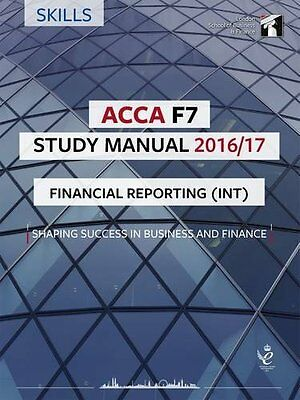 ACCA F7 Study Manual : Financial Reporting 2016,PB,ACCA F7 Study Manual : Finan
