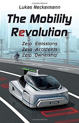 The Mobility Revolution,PB,Lukas Neckermann - NEW