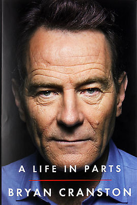 Bryan Cranston A Life In Parts Hardcover Book