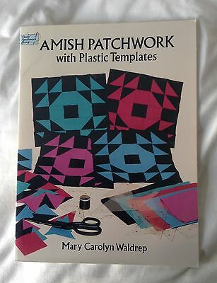 Amish Patchwork with Plastic Templates, Mary Carolyn Waldrep ISBN 0486281418