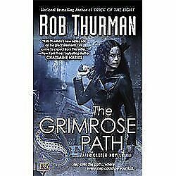 The Grimrose Path ~ Rob Thurman ~ Paperback ~ Fantasy ~A Trickster Series Novel